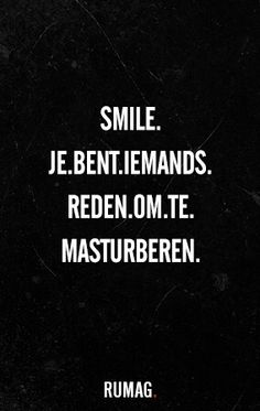 Quotes funny sarcastic so true laughing 16 ideas for 2019 Dutch Quotes, New Quotes, Happy Quotes, Funny Quotes, Love Quotes, Qoutes, Funny Crush Memes, Crush Humor, Crush Quotes
