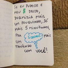 #autoajudadodia por @poesiaquemeguia! Quem aí acordou com preguiça e paixonite?