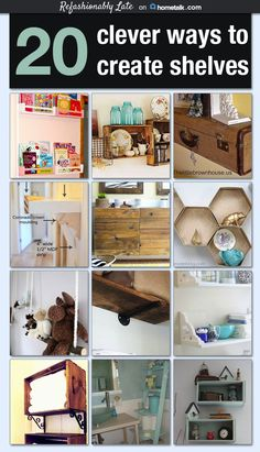 Ideas for shelves for every room made out of things you may otherwise never think of using.