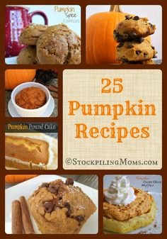 25 Pumpkin Recipes that are perfect for fall! #recipes