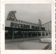 From the  Past:Entrance to Buckroe Beach Amusement Park.  I spent many hours there growing up.