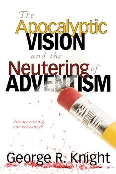 Buy The Apocalyptic Vision and the Neutering of Adventism by George R. Knight and Read this Book on Kobo's Free Apps. Discover Kobo's Vast Collection of Ebooks and Audiobooks Today - Over 4 Million Titles! Seventh Day Adventist, That Way, Knight, This Book, Ebooks, This Or That Questions, Studio Design, Comfortable Shoes, Book Covers