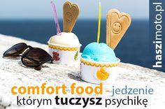 Nadwaga, Comfort Food i emocjonalne jedzenie - TEST