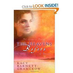 The Heavens Before (Genesis Trilogy); paperback, Kacy Barnett Gramckow $10.20