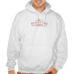 Rescue Dog Mom Hoodies