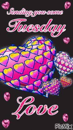 Sending You Some Tuesday Love days of the week tuesday happy tuesday tuesday greeting tuesday quote tuesday blessings good morning tuesday tuesday love Tuesday Quotes Good Morning, Happy Wednesday Quotes, Morning Qoutes, Good Morning Happy, Its Friday Quotes, Good Morning Greetings, April Quotes, Daily Quotes, Tuesday Greetings