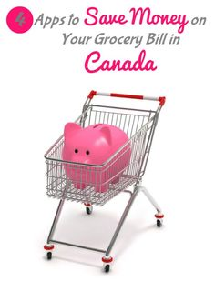Four Apps to Save Money on Groceries in Canada - Simply Stacie Saving Money #SaveMoney Saving Money Ideas