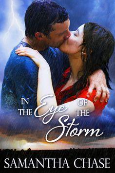 In the Eye of the Storm http://www.amazon.com/In-Eye-Storm-Samantha-Chase-ebook/dp/B00O4CPOLK/ref=pd_sim_kstore_4?ie=UTF8&refRID=0SRR2G3QMW6S3PVXFNDD