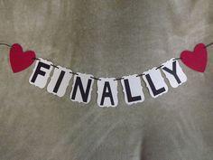 FINALLY Wedding Banner. Great for Wedding Photos!!