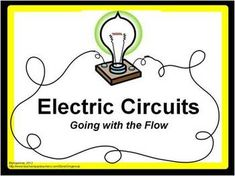 Electric Circuits: Going with the Flow - Science Lab and Project  For this science lab and project, students are asked to construct, describe, diagram, compare, and contrast both open/closed series and parallel circuits.   Individually, students do several activities in science journal or on paper. In groups, students create a poster and construct the different circuits.  Scoring rubrics and expectations are included for both group activities.
