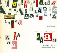 Bruno Munari, Alfabetiere. Facciamo assieme un libro da leggere secondo il metodo attivo, Einaudi, Torino, 1960