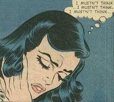 "Comic Girls say .""I mustn't think, I mustn't think..""  #pop art  #comic #vintage"