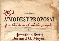 nice A Very Modest Proposal Check more at https://epeak.in/2016/12/12/a-very-modest-proposal/