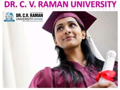 Get Aware of Dr. CV Raman University Reviews which are Genuine