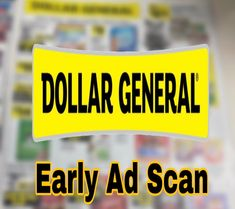 Dollar General Early Ad Scan Beginning