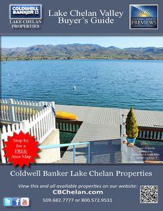 2015 Lake Chelan Valley Real Estate Guide  2015 Lake Chelan Valley Real Estate Guide brought to you by Coldwell Banker Lake Chelan Properties.