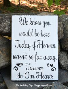 Wedding Sign In Memory Of Loved Ones Heaven Plaque Wood Signs Memories Wedding Ceremony Decor Memorial Rustic Hand Painted Reclaimed Wood
