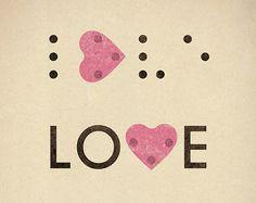 Liebe ist blind Print 8 x 11.5  romantische Braille von teconlene, $22.00