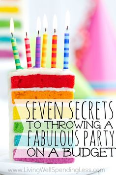 7 Secrets to Throwing a Fabulous Party on a Budget | Budget Party Ideas. Timely tips as my son turns 7 this week!