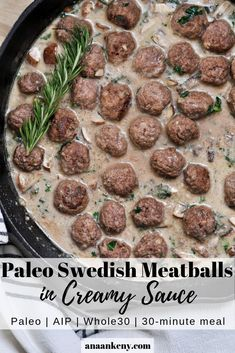 Swedish Meatballs in Creamy Sauce - Ana Ankeny Paleo Swedish Meatballs in Creamy Sauce. A one-pan-meal that's ready in 30 minutes. Dairy-free coconut sauce, kale, mushrooms, and fresh rosemary make this meal full of flavor. Whole 30 Meatballs, How To Cook Meatballs, Sweedish Meatballs, Paleo Recipes, Healthy Dinner Recipes, Real Food Recipes, Paleo Ideas, Lamb Recipes, Eat Healthy