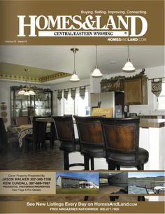 Homes and Land of Central and Eastern Wyoming - Latest Digital Issue. View the Buffalo WY and Gillette WY area homes and Luxury Homes for Sale #homesandlandmagazine