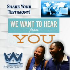 We Want To Hear from you #MARRIAGEMATTERS #MARRIAGEMATTERSMINISTRIES