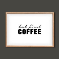 But First Coffee Art Print  Kate Spade by thebirthofcoolprints, $18.00