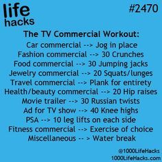 Life Hacks: TV commercial workout - Good idea but I don't watch TV anymore. Fitness Workouts, Tips Fitness, Health Fitness, Movie Workouts, Easy Workouts, Yoga Fitness, Weight Lifting, Weight Loss, Losing Weight