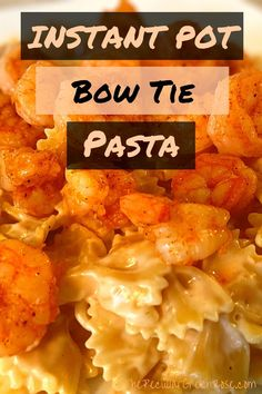 We love this quick and easy Instant Pot Bow Tie Pasta Recipe! | Bow Tie Pasta in Instant Pot | Instant Pot Bow Tie Pasta Recipes | How to cook bow tie pasta in Instant Pot | Instant Pot Recipes with Bow Tie Pasta | Instant Pot Pasta | Instant Pot Pasta Recipes | Instant Pot Pasta Recipes Easy | Easy Instant Pot Pasta | Instant Pot Pasta Noodles | Instant Pot Pasta Recipes Healthy | Healthy Instant Pot Pasta | Instant Pot Pasta Side Dishes | Instant Pot Pasta Meals | #instantpot Dinner Recipes Easy Quick, Healthy Pasta Recipes, Quick Easy Meals, Seafood Recipes, Easy Recipes, Pasta Side Dishes, Pasta Sides, Instant Pot Pasta Recipe, Pasta Meals
