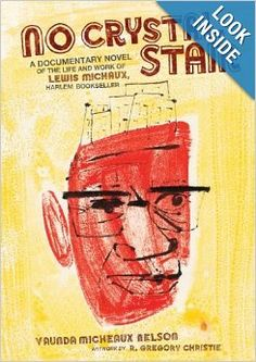 No Crystal Stair: Vaunda Micheaux Nelson.  Creatively presented historical fiction.  Awesome.