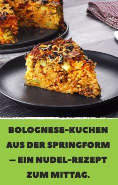 Bolognese-Kuchen aus der Springform – ein Nudel-Rezept zum Mittag.