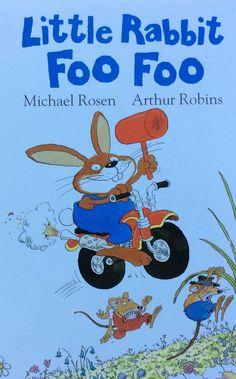 LITTLE RABBIT FOO FOO - MICHAEL ROSEN / ARTHUR ROBINS. 'Little rabbit Foo Foo riding through the forest, scooping up the field mice and bopping them on the head.' Tymi słowami rozpoczyna się przezababawna historia z króliczkiem 'Foo Foo' w roli głównej, który przemierzając las...