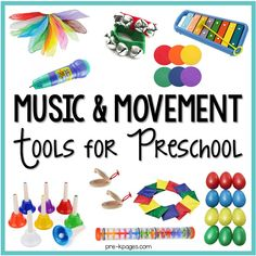 A huge list of the best Music and Movement Tools and Toys for your Preschool Classroom. #preschool