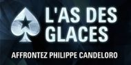 Pour un buy-in de 5 € seulement, prenez part au tournoi « L'As des Glaces » qui garantit une dotation de 5 000 € ! Mais ce n'est pas tout ! En effet, le vainqueur du tournoi bénéficiera d'une leçon particulière avec Philippe Candeloro dans une patinoire de la région parisienne d'ici fin juin (la date sera convenue avec le gagnant).   http://www.kalipoker-fr.com/bonus-et-promotions/affrontez-philippe-candeloro-sur-pokerstars.html