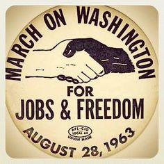 """March on Washington for Jobs & Freedom pin, worn by participants in the historic 29 August 1963 march, including Martin Luther King, Jr. and other civil rights leaders who led the march. - Courtesy of """"The Costen Cultural Exhibit Civil Rights Movement, I Have A Dream, King Jr, African American History, Martin Luther King, Black History Month, Black People, Civilization, My Idol"""