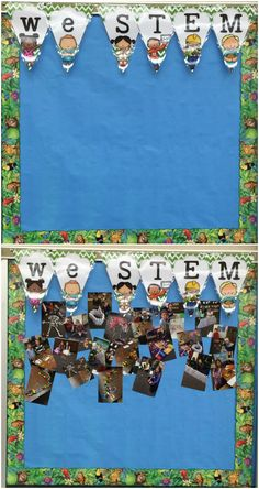 Create a bulletin board using pictures of your students participating in STEM activities. It will help the young ones understand what STEM activities are and they love looking at their pictures!
