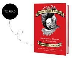 Blood, Bones & Butter by Gabrielle Hamilton