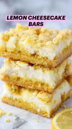 Lemon Dessert Recipes, Lemon Recipes, Easy Desserts, Sweet Recipes, Baking Recipes, Cookie Recipes, Delicious Desserts, Lemon Cheesecake Bars, Cheesecake Recipes