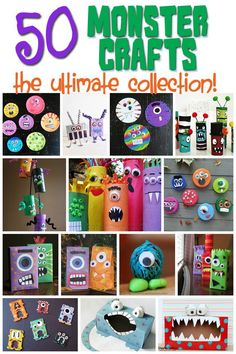 50 Monster Crafts for Kids for Any Time of Year or Halloween!