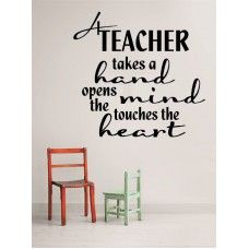 Teacher Takes  A Hand Wall Sticker Life Quote Wall Art