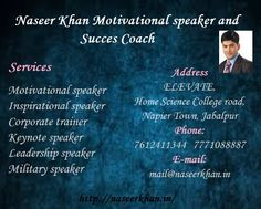 """Naseer Khan is a well renowned """"Motivational Trainer, Corporate Trainer, Keynote Speaker, Motivational Training, Motivational Speaker, Motivation Speech, Keynote Speech Best Motivational Trainer in India, Best Motivational Speaker India. Naseer Khan and his team are corporate trainers who aim to inspire, motivate and challenge the employees.Smart, Suave and Charismatic,  Naseer Khan is endowed with penetrative mind, amazing spontaneity and clarity of thoughts."""