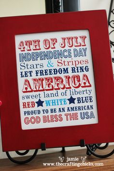 Free 4th of July Printable!  Need to get frame and just rotate printable each holiday.  Love the word art trend :)