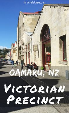 Explore century Victorian architecture in Oamaru, New Zealand. Walking through the Oamaru historic district takes you right back to the Victorian era with preserved limestone buildings & cobblestone streets. Visit New Zealand, New Zealand Travel, Time Travel, Us Travel, Travel Tips, Victorian Architecture, Victorian Buildings, Australian Road Trip, State Of Arizona