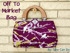Off To Market Bag by Sew Can Do.  FREE pattern & how-to!