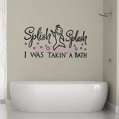 Splish Splash I Was Taking A Bath Wall Stickers Bathroom Decal Bubbles