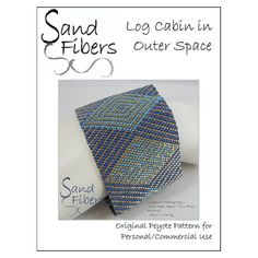 Peyote Pattern - Log Cabin in Outer Space Peyote Cuff / Bracelet  - A Sand Fibers For Personal/Commercial Use PDF Pattern
