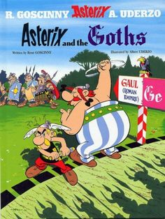 Asterix and Obelix and the Goths