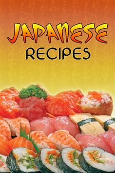 Delicious Japanese Recipes you can make at home.  http://pinterest.com/jimmy7641/your-pinterest-book-store/