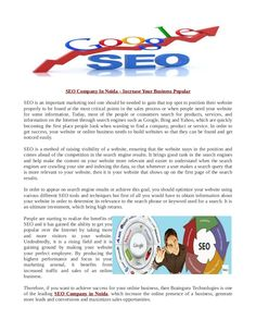 SEO Company In NOida,which increase the online presence of a business, generate more leads and conversions and maximizes sales opportunities.