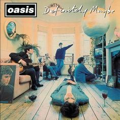 The cover for Definitely Maybe was an instant classic with various pieces of symbolism artfully placed in shot and the new five coolest guys on the planet poised to take over for the next decade. Oasis - Definitely Maybe